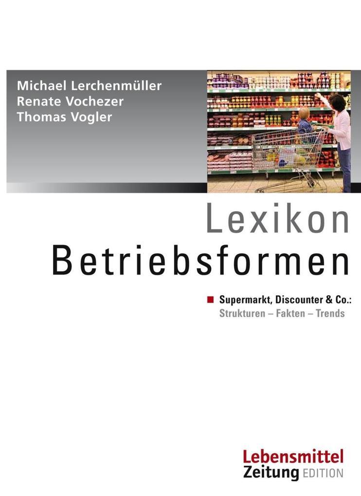 Lexikon Betriebsformen als Buch von Thomas Vogl...