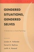 Gendered Situations, Gendered Selves: A Gender Lens on Social Psychology