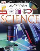 DK Eyewitness Books: Science [With CDROM]