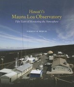 Hawaii's Mauna Loa Observatory: Fifty Years of Monitoring the Atmosphere