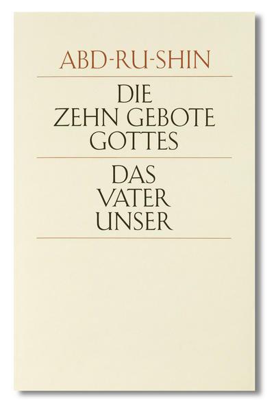 Die zehn Gebote Gottes. Das Vaterunser als Buch