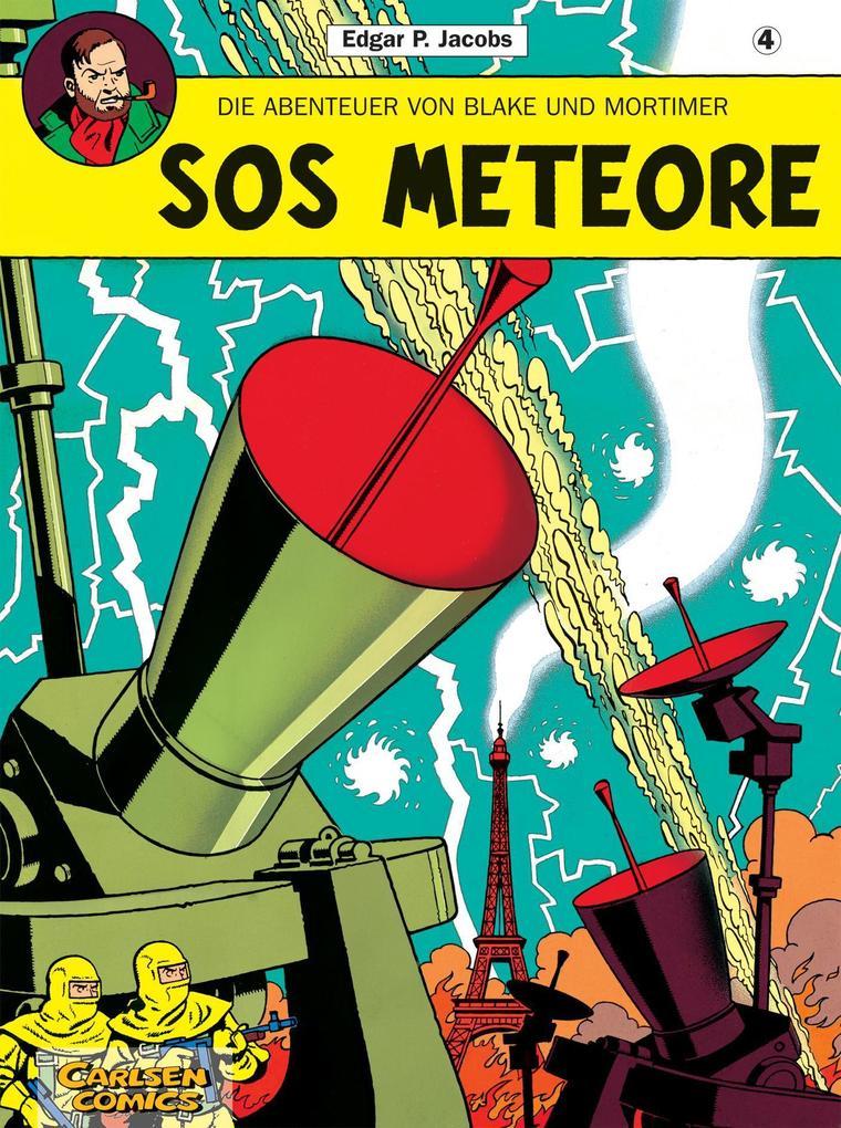 Die Abenteuer von Blake und Mortimer 04. SOS Meteore als Buch