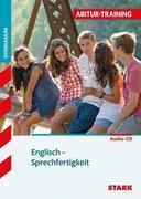 Abitur-Training Englisch. Sprechfertigkeit