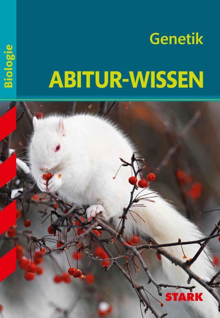 Abitur-Wissen - Biologie - Genetik als Buch