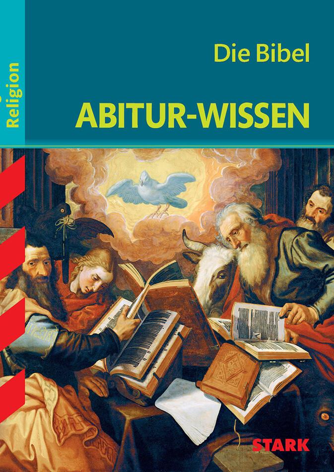 Abitur-Wissen - Religion Die Bibel als Buch von...