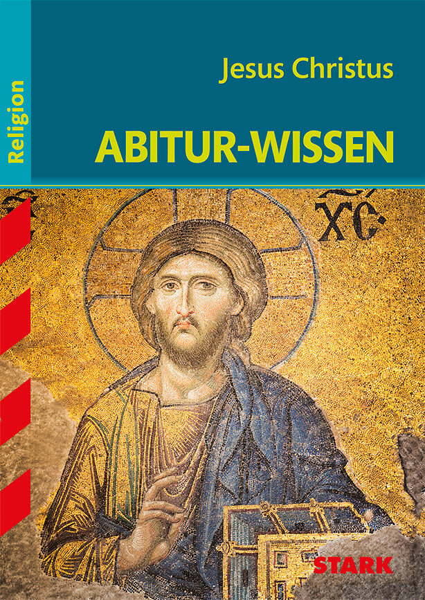 Abitur-Wissen Religion. Jesus Christus als Buch