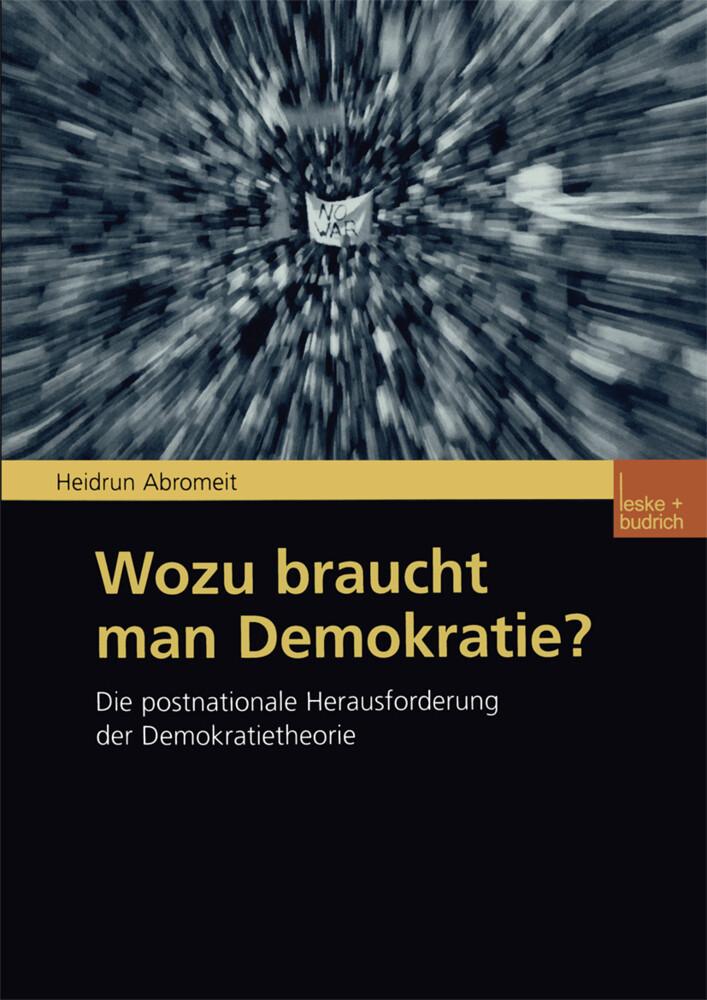 Wozu braucht man Demokratie? als Buch