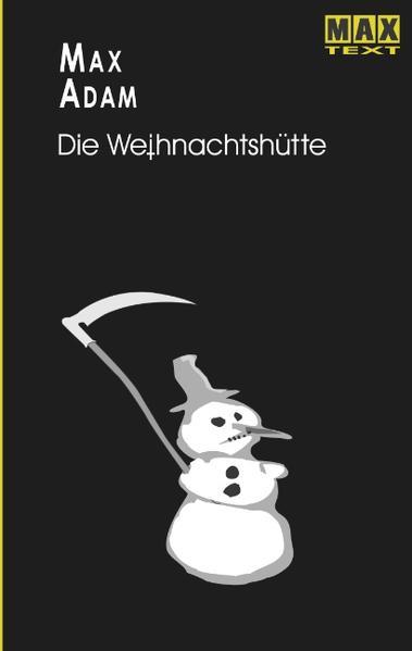 Die Weihnachtshütte als Buch (kartoniert)