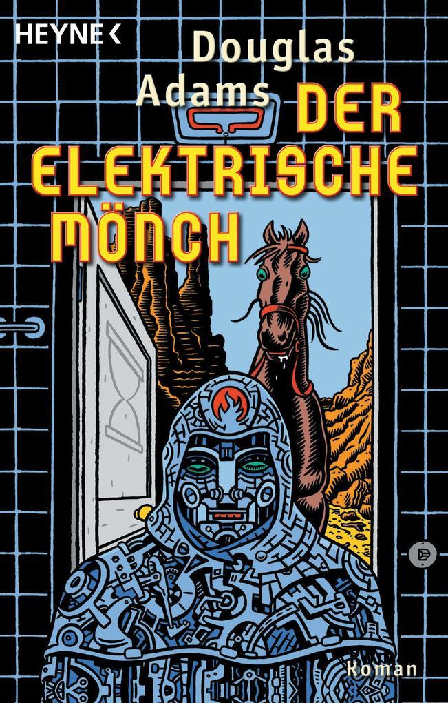 Der Elektrische Mönch als Taschenbuch von Dougl...