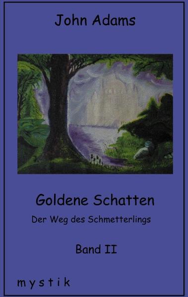 Goldene Schatten Band II als Buch