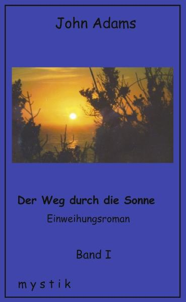 Der Weg durch die Sonne Band I als Buch