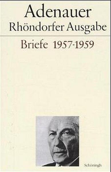Briefe 1957 - 1959. Rhöndorfer Ausgabe als Buch