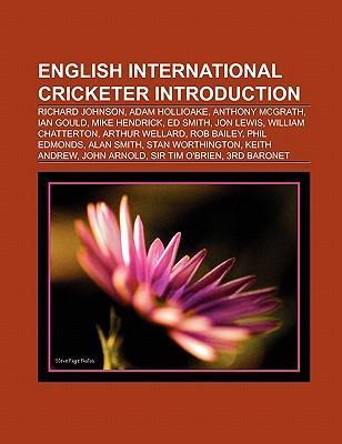 English international cricketer Introduction al...
