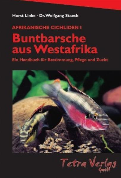 Afrikanische Cichliden 1. Buntbarsche aus Westafrika als Buch
