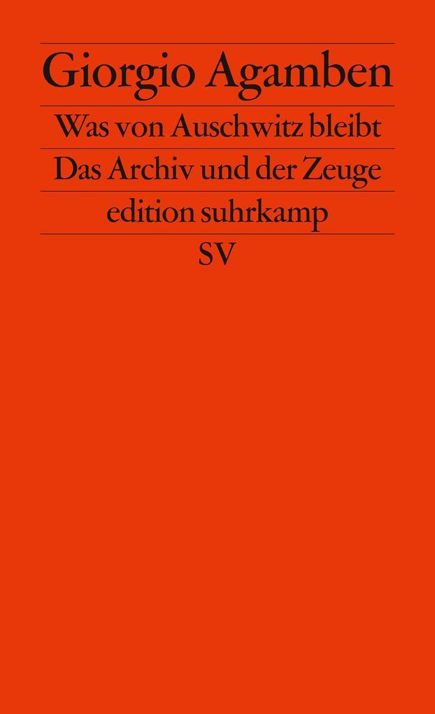 Was von Auschwitz bleibt als Taschenbuch