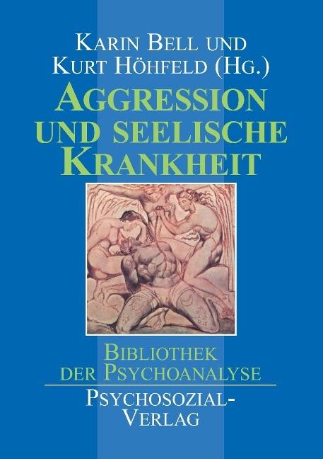 Aggression und seelische Krankheit als Buch
