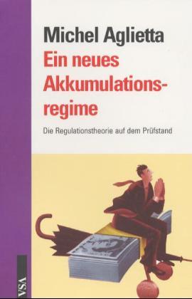 Ein neues Akkumulationsregime als Buch