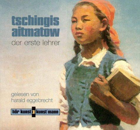 Der erste Lehrer. 2 CDs als Hörbuch