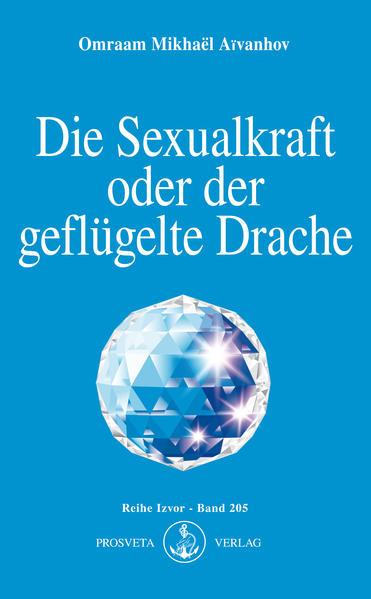 Die Sexualkraft oder der geflügelte Drache als Buch