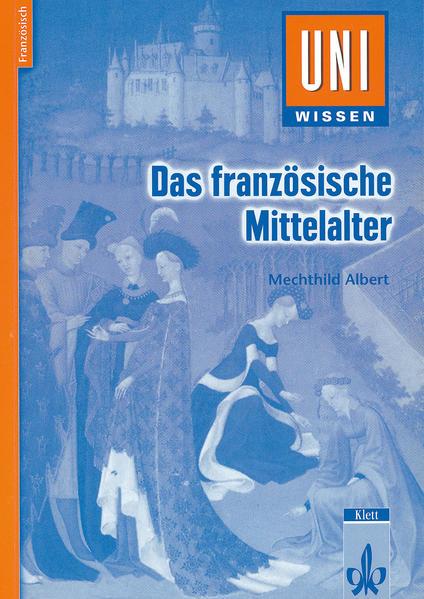 Das französische Mittelalter als Buch