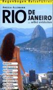 Rio de Janeiro selbst entdecken