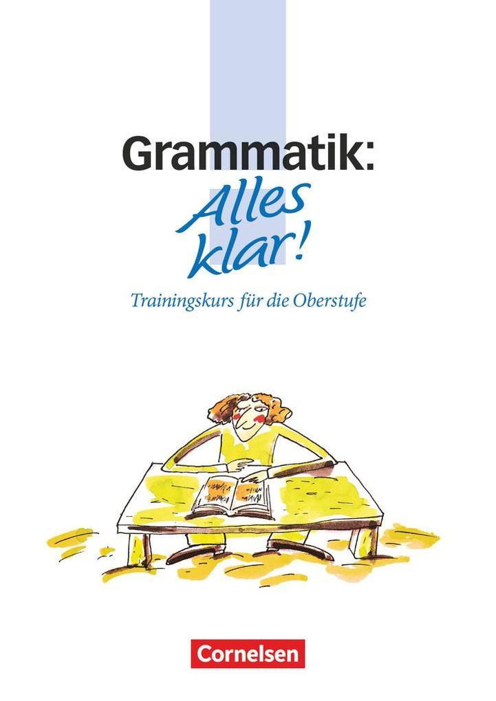 Alles klar! Grammatik. Oberstufe. RSR als Buch