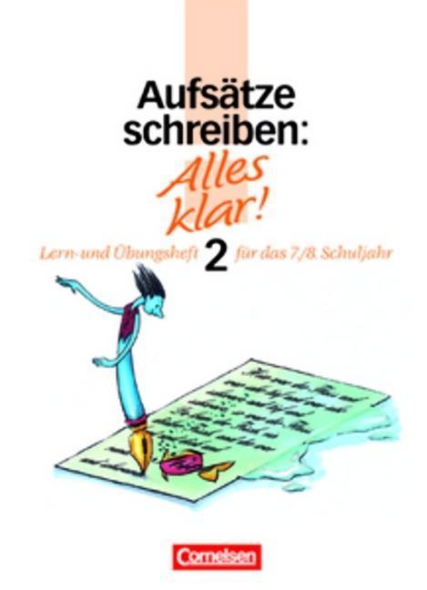 Alles klar 2. Aufsätze schreiben. Lern- und Übungsheft. RSR als Buch