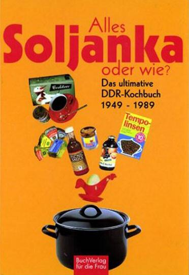 Alles Soljanka - oder wie? als Buch (gebunden)