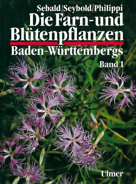 Die Farn- und Blütenpflanzen Baden-Württembergs 01 als Buch
