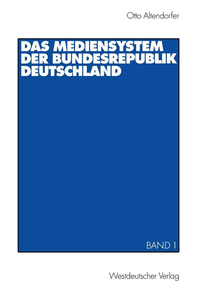 Das Mediensystem der Bundesrepublik Deutschland 1 als Buch