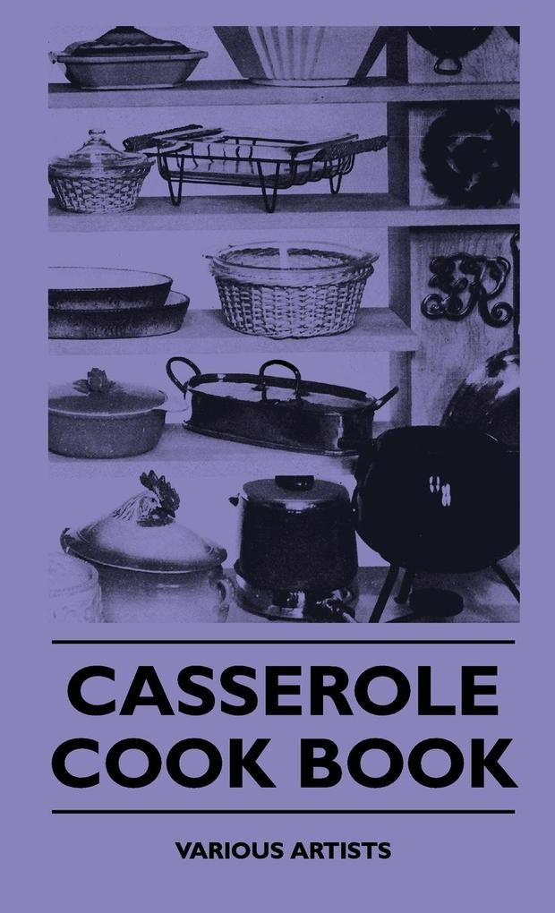 Casserole - Cook Book als Buch von Various