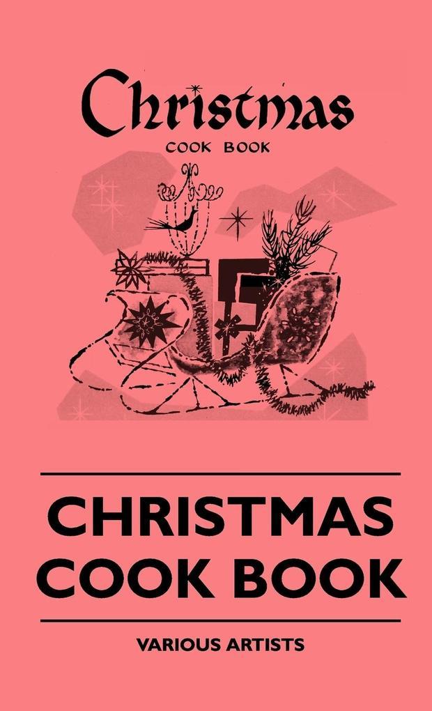 Christmas Cook Book als Buch von Various