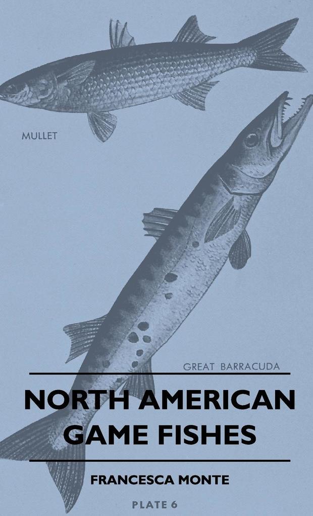 North American Game Fishes als Buch von Frances...
