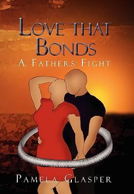 Love That Bonds als Buch von Pamela Glasper