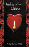 Holistic Love Making
