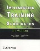 Implementing Training Scorecards: In Action