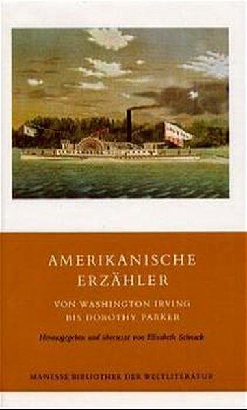 Amerikanische Erzähler von Washington Irving bis Dorothy Parker als Buch