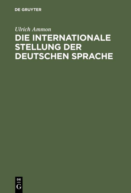 Die internationale Stellung der deutschen Sprache als Buch (gebunden)