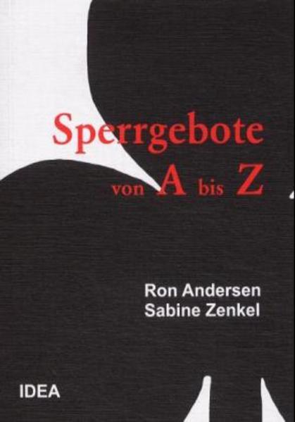 Sperrgebote von A bis Z als Buch