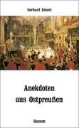 Anekdoten aus Ostpreußen