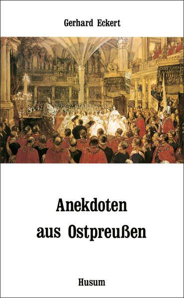 Anekdoten aus Ostpreußen als Buch