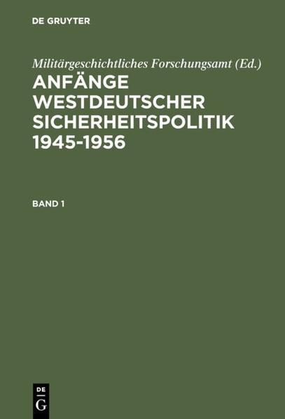 Anfänge Westdeutscher Sicherheitspolitik als Buch