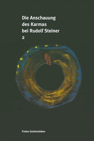 Die Anschauung des Karma bei Rudolf Steiner als Buch