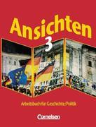 Ansichten 3. Schülerbuch. Hauptschule. Nordrhein-Westfalen