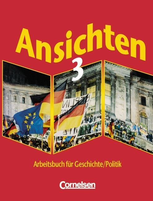 Ansichten 3. Schülerbuch. Hauptschule. Nordrhein-Westfalen als Buch