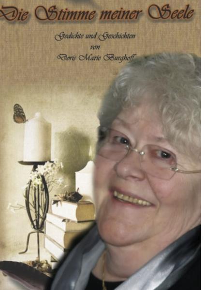 Die Stimme meiner Seele......... als Buch von Doris Marie Burghoff - Doris Marie Burghoff