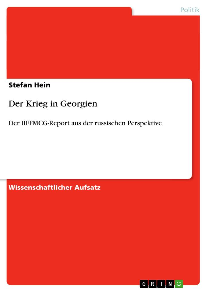 Der Krieg in Georgien als Buch von Stefan Hein