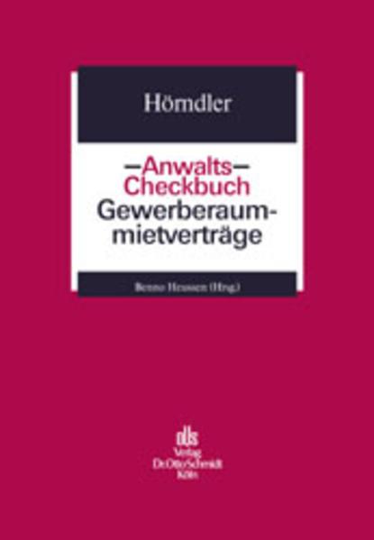 Anwalts-Checkbuch Gewerberaummietverträge als Buch