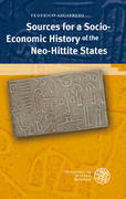 Sources for a Socio-Economic History of the Neo-Hittite States