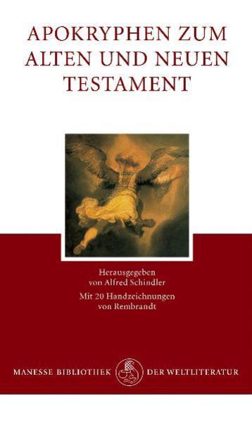 Apokryphen zum Alten und Neuen Testament als Buch